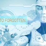 Right to be Forgotten – Data Privacy Law